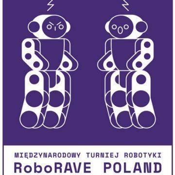 Międzynarodowy Turniej Robotyki RoboRAVE Poland